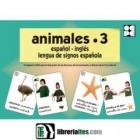 Animales 3. Español. Inglés. Lengua de signos Española