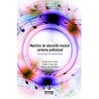 Maestros de Educación Musical . Contexto profesional