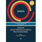 Temario oposición escala básica policía nacional. Vol. I: Ciencias Jurídicas