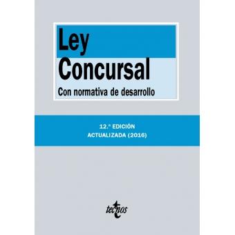 Ley Concursal. Con normativa de desarrollo