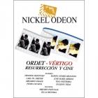 Nickel Odeon. Ordet - Vértigo. Resurrección y cine