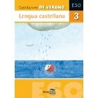 Cuaderno de verano. Lengua castellana 3º ESO