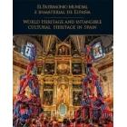 El patrimonio mundial e inmaterial de España. Worldh heritage and intangible cultural heritage in Spain