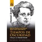 Tiempos de oscuridad (Diálogos con Hannah Arendt)