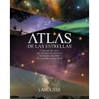 Atlas de las Estrellas. Una guía del cielo que nos permite observar, reconocer y nombrar las estrellas con facilidad