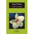 El ladrón de orquídeas. Una historia verdadera de belleza y obsesión