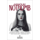 Compendium Amélie Nothomb. El sabotaje amoroso / Estupor y temblores / Metafísica de los tubos / Biografía del hambre / Ni de Eva ni de Adán / La nostalgia feliz