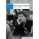 Rainer Werner Fassbinder amor y rabia