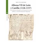 Alfonso VII de León y Castilla (1126-1157). Las relaciones de poder en el centro de la acción política y social del imperator Hispaniae