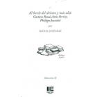 Al borde del abismo y más allá: Gustave Roud, Anne Perrier, Philippe Jaccottet