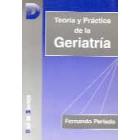 Teoría y práctica de la geriatría