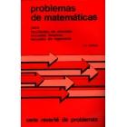 Problemas de Matemáticas. (Para facultades de ciencias, escuelas técni