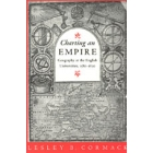 Charting and empire. Geography at the english universities, 1580-1620