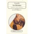 La Orestea: Agamenón/Coéforos/Euménides