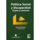 Política social y discapacidad sujeto y contexto