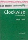 Clockwise intermediate. Teacher's Book