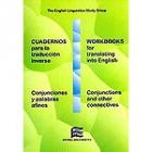 Cuadernos para la traducción inversa. Conjunciones y palabras afines. Español-Inglés.