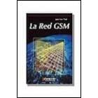La red GSM.