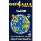 Madrid. Guía Azul