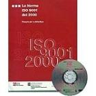 La norma ISO 9001 del 2000. Resumen per a directius