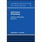Inflectional Morphology. A Theory of Paradigm Structure