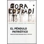 El péndulo patriótico. Historia del Partido Nacionalista Vasco, II: 1936-1979