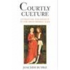 Courtly culture (Literature and society in the high Middle Ages)