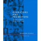 Operators and promoters : the story of molecular biology and its creators