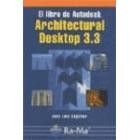 El libro de Autodesk. Architertural Desktop 3.3