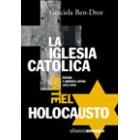 La Iglesia Católica ante el Holocausto. España y América Latina, 1933-1945