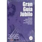 Gran Guía Júbilo 2005