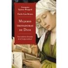 Mujeres trovadoras de Dios: una tradición silenciada de la Europa medieval