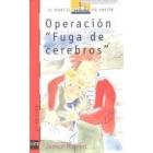 OPERACION FUGA DE CEREBROS