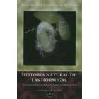 Historia natural de las hormigas:de un manuscrito en los archivos de la Academia de Ciencias de París(2007)