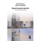 Manual de ayuda a domicilio. Formación teórico-práctica