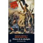 Historia de las ideologías. De los faraones a Mao