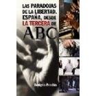 Las paradojas de la libertad. España, desde la tercera de ABC