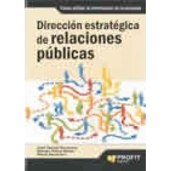 Dirección estratégica de relaciones públicas