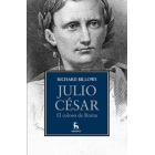 Julio César: el coloso de Roma
