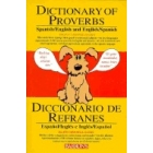 Dictionary of Proverbs Spanish/English and English/Spanish (Spanish and English Edition)
