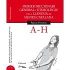 Primer diccionari general i etimològic de la llengua de signes catalana. A-H