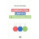 Corrupción, limites y psicoanálisis