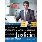 Cuerpo de Tramitación Procesal y Administrativa de la Administración de Justicia. Promoción Interna. Temario Vol. I