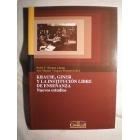 Krause, Giner y la Institución Libre de Enseñanza (Nuevos estudios)