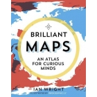 Brilliant Maps. An atlas for a curious mind