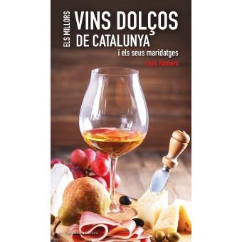Els millors vins dolços de Catalunya. i els seus maridatges