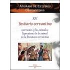Cervantes y los animales: figuraciones de lo animal en la literatura cervantina (Anuario de estudios cervantinos, XV)