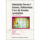 Adelaida Ferré i Gomis, folklorista: l'art de brodar rondalles