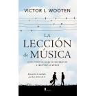 La lección de música. Guía espiritual para el crecimiento a través de la música