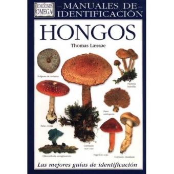 Hongos. Guía visual de más de 500 especies de hongos de todo el mundo.